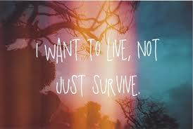 live not survive